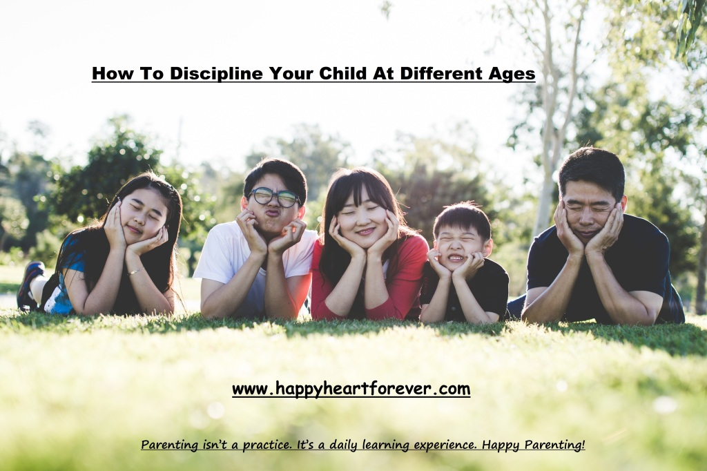 How to discipline your child at different ages?