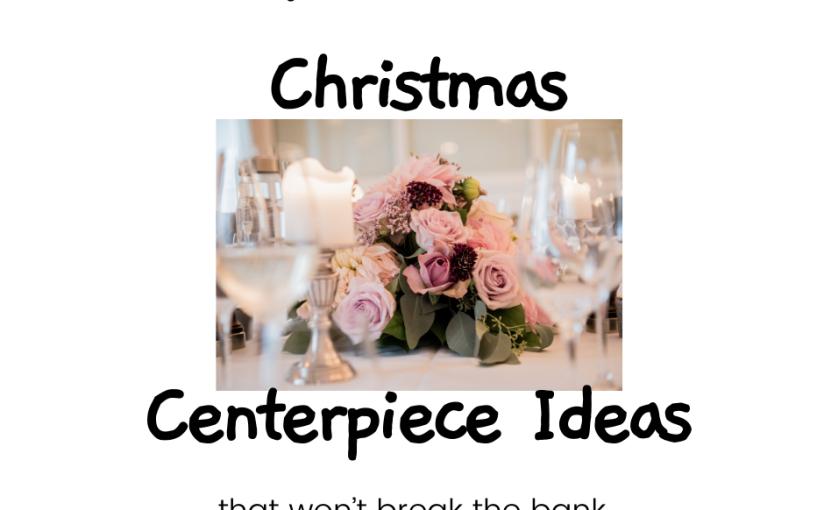 Top 10 DIY Centerpiece ideas – New YearCraft